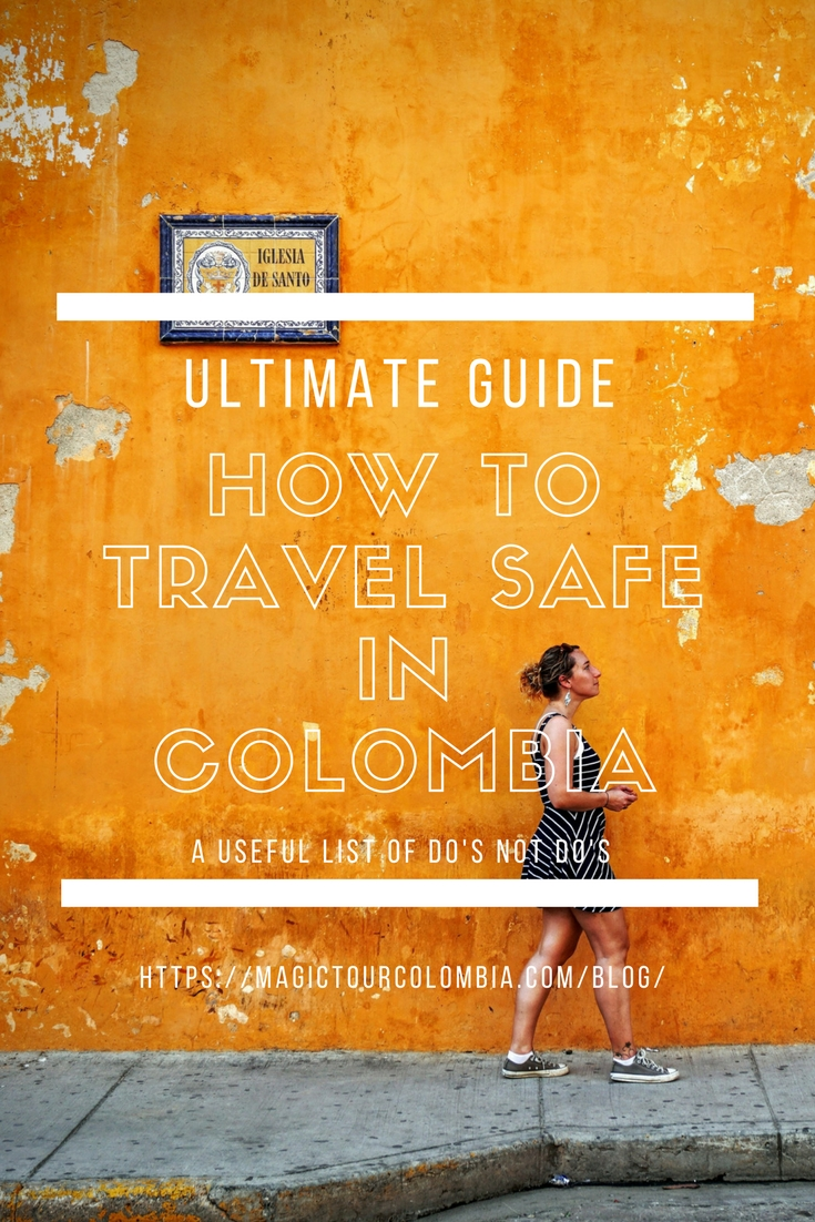 how to travel safe in colombia 18