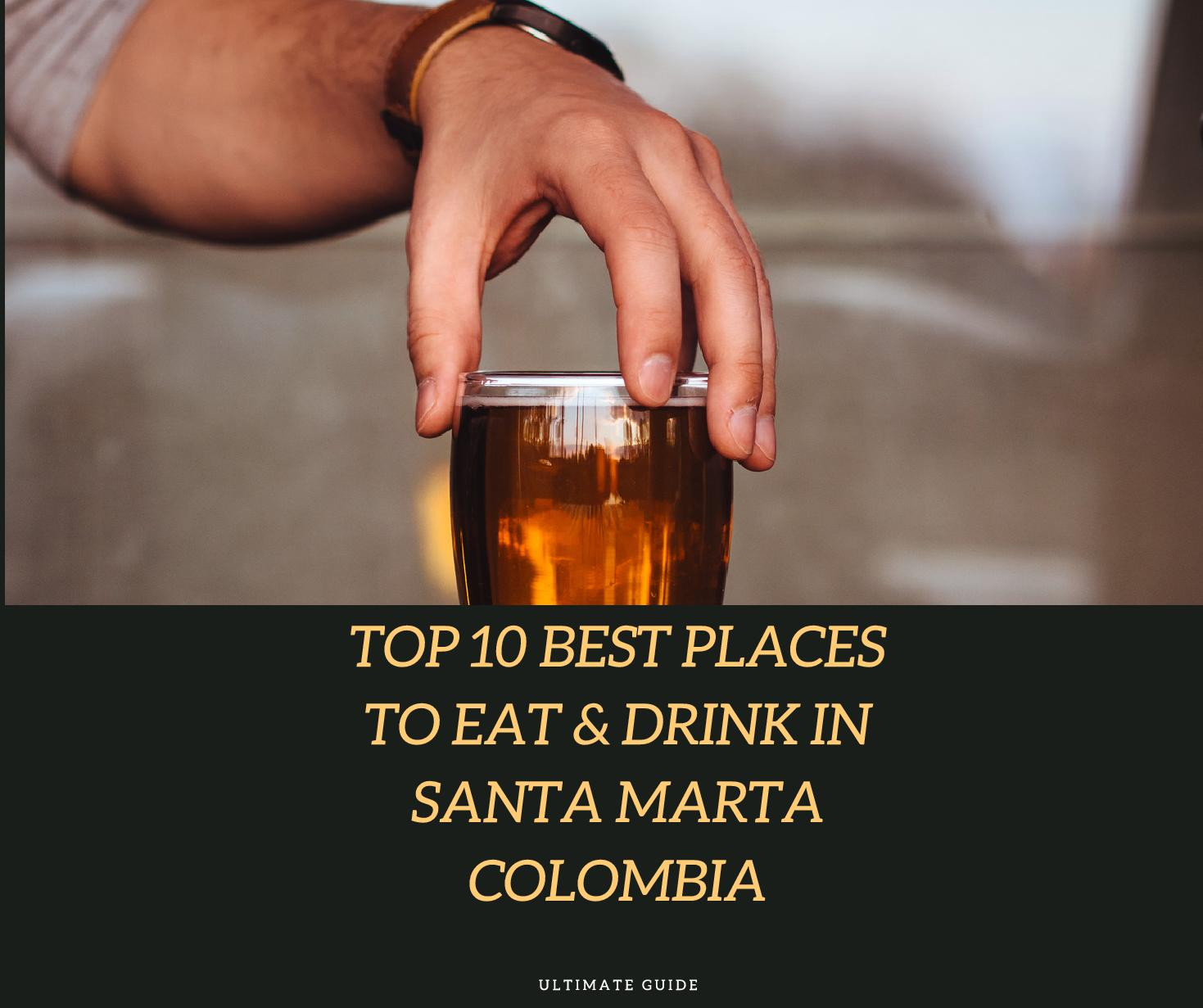 where to eat in santa marta