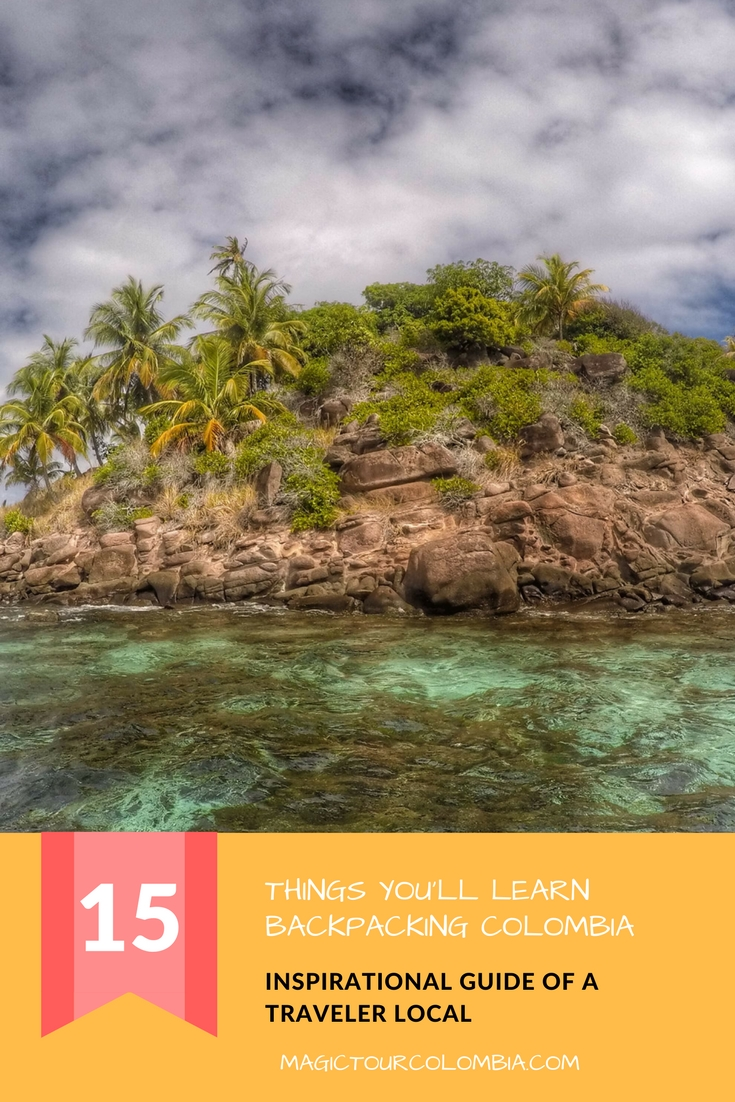 15 THING YOU will learn backpacking colombia (1)