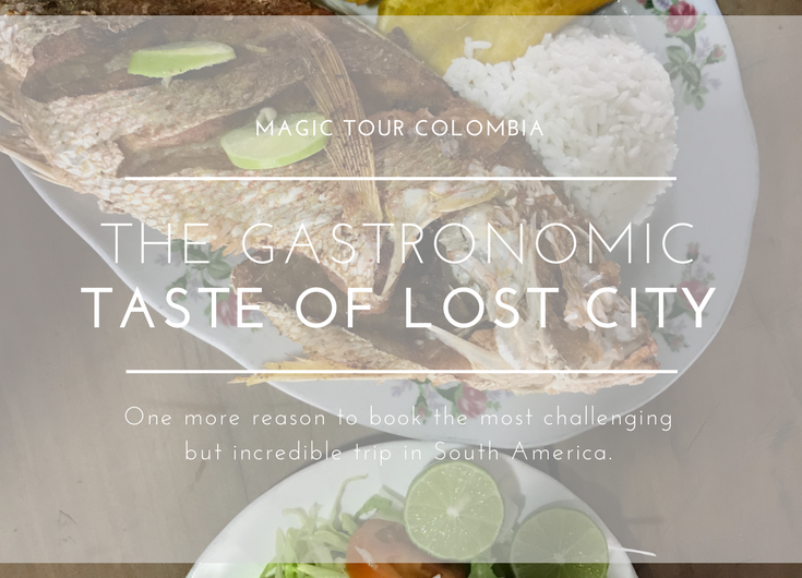 The gastronomical colombian taste of the lost city tour forumfinder Gallery
